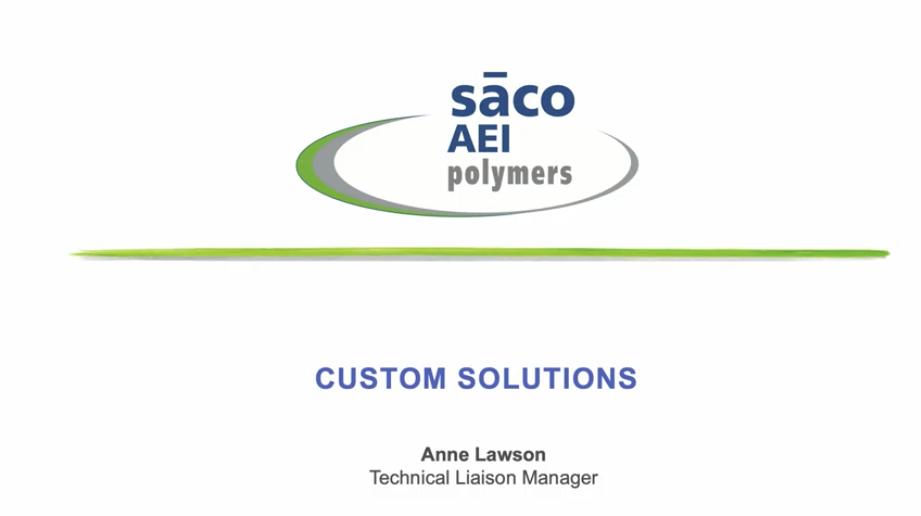 SACO AEI Polymers Custom Solutions