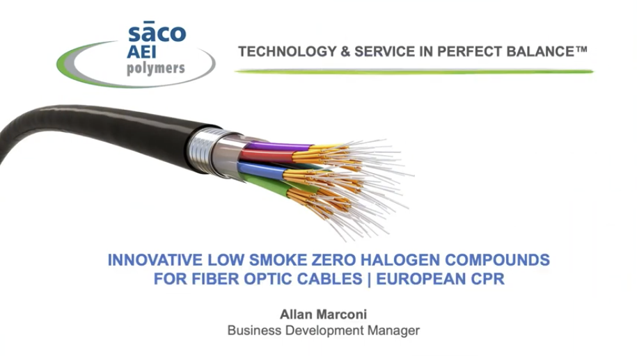 Innovative Low Smoke Zero Halogen Compounds for Fiber Optic Cables