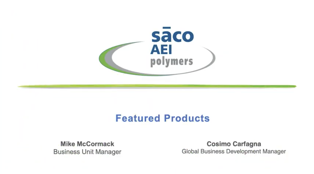 SACO AEI Polymers Featured Products