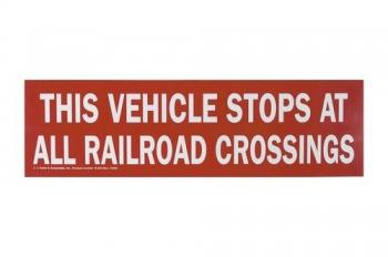 This Vehicle Stops At All Railroad Crossings Sign