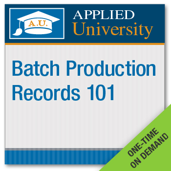 Batch Production Records 101 On Demand Class