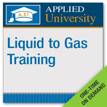 Liquid to Gas Video Training Course On Demand