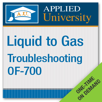 On Demand Liquid to Gas OF 700 Troubleshooting