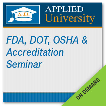 FDA, DOT, OSHA and Accreditation Seminar