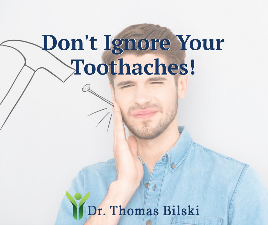 Don't ignore your toothaches | Dr. Bilski | Independence, Ohio