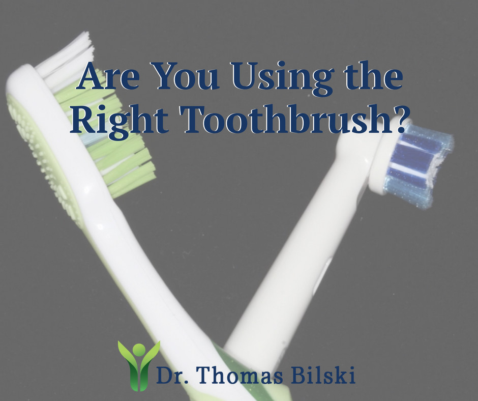 Are you using the right toothbrush for you? | Dr. Bilski | Independence, Ohio