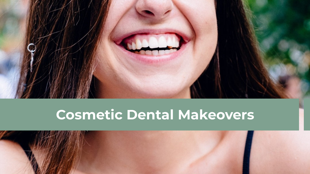 Cosmetic Dental Makeovers