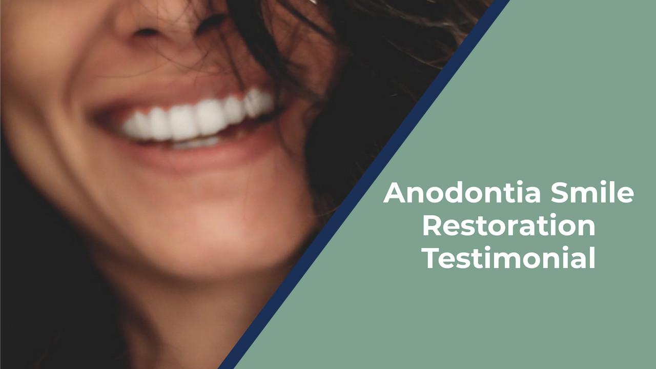 Anodontia Smile Restoration