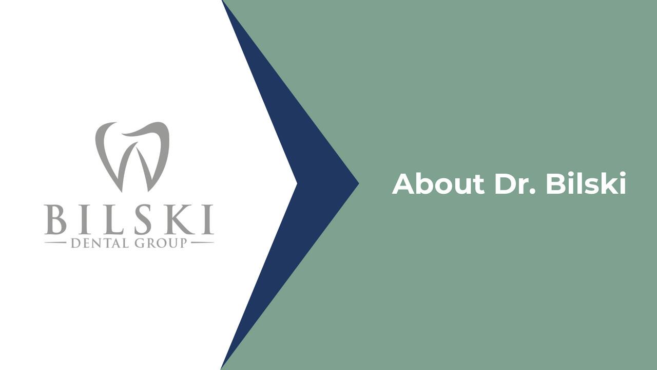 About Dr. Bilski