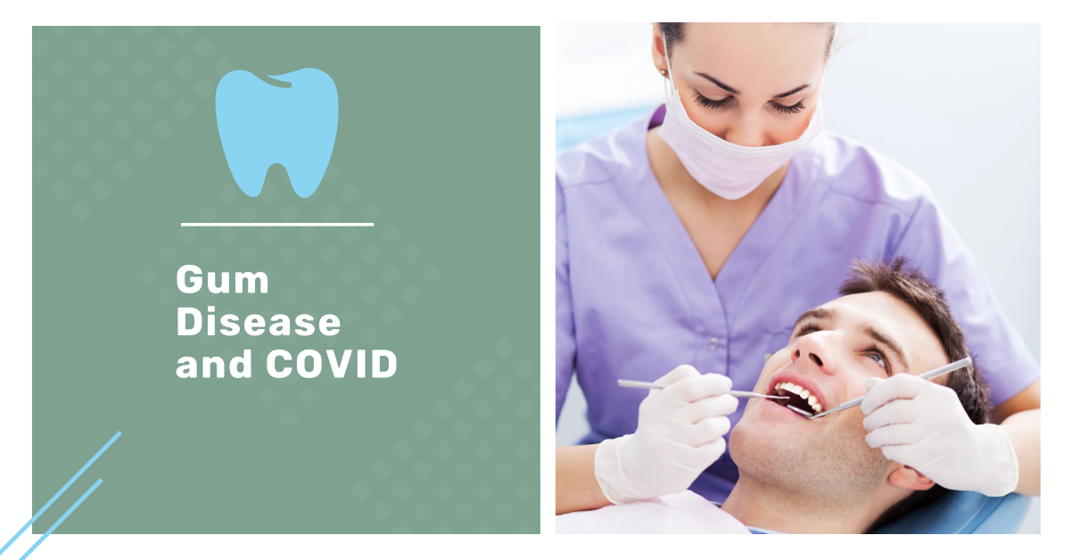 Gum Disease and COVID