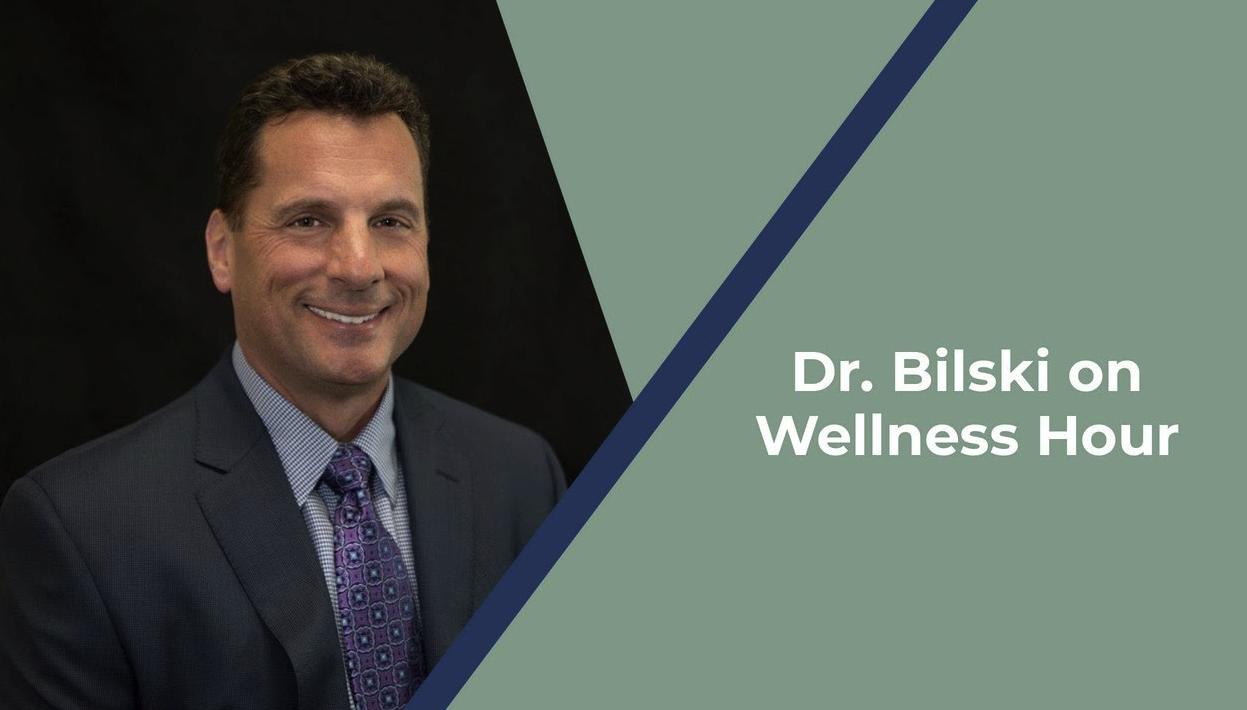Dr. Bilski on Wellness Hour Image