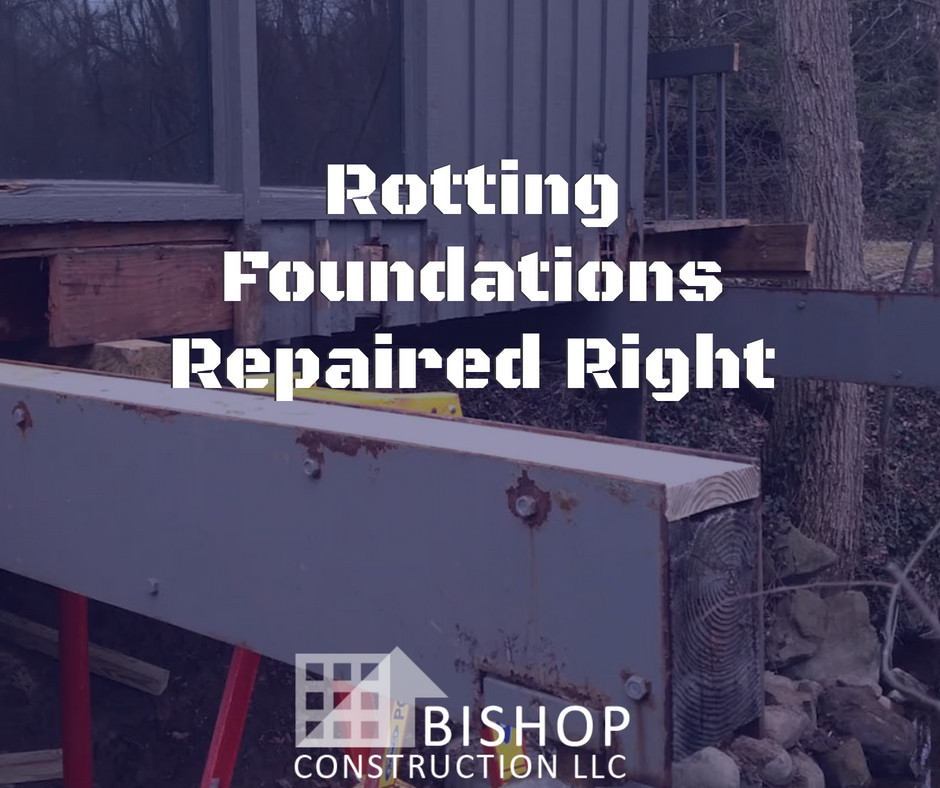 Bishop specializes in rotting foundation repairs | Wickliffe, oH
