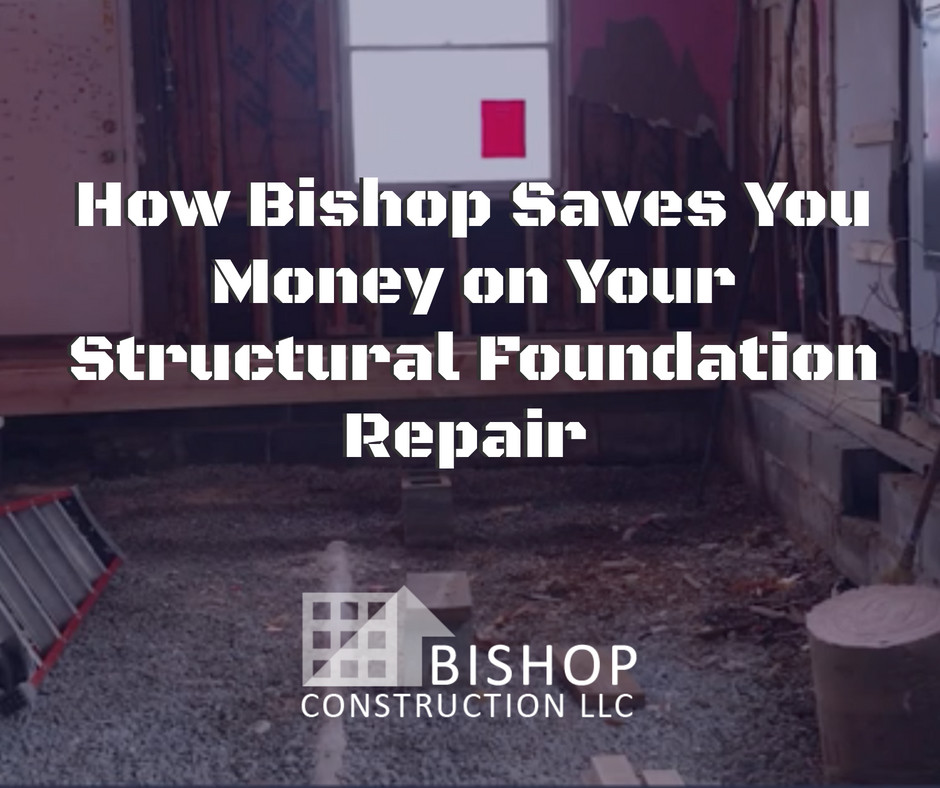Cleveland construction company knows how to save you money and repair your foundation properly | Bishop Construction