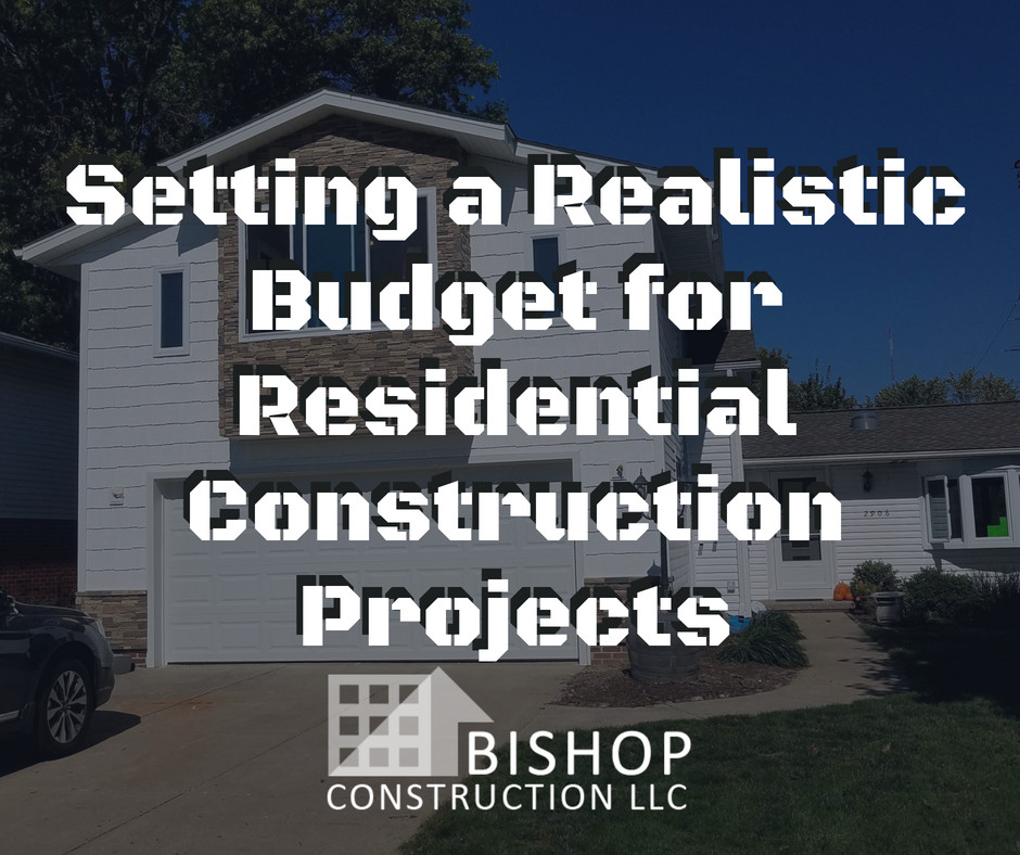 Setting a Realistic Budget for Residential Construction Projects