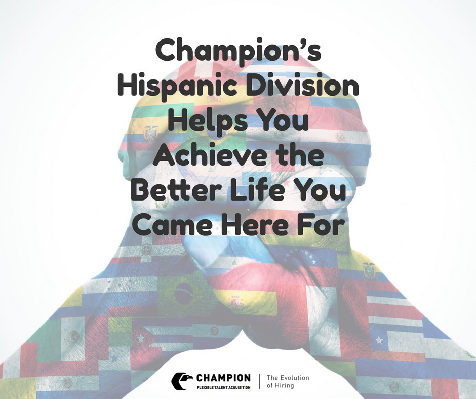 Champion has a Hispanic Division to help Spanish Speaking candidates | Cleveland, OH
