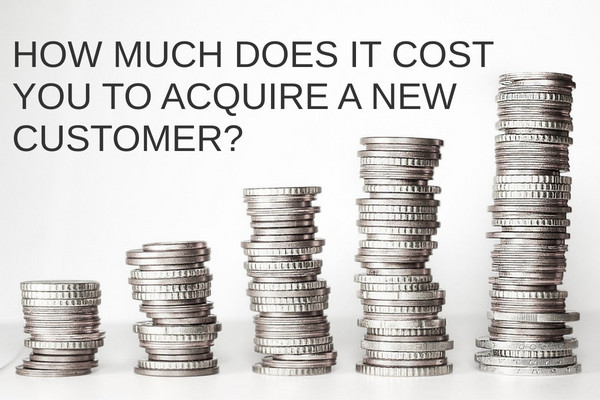How Much does it Cost You to Acquire a New Customer