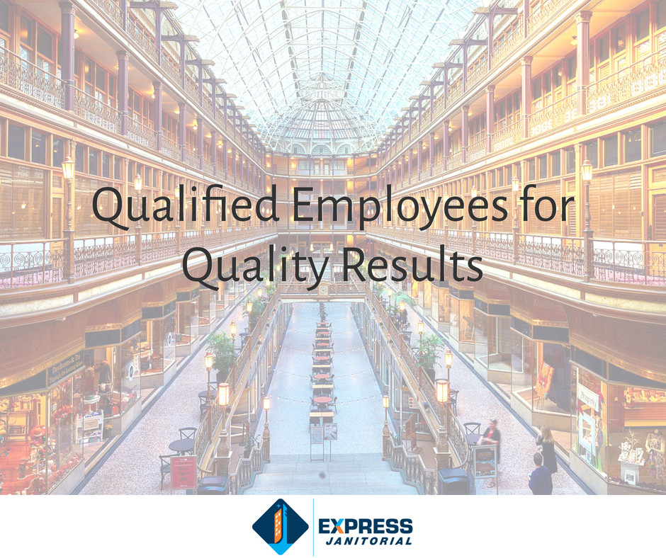 Qualified Employees for Quality Results