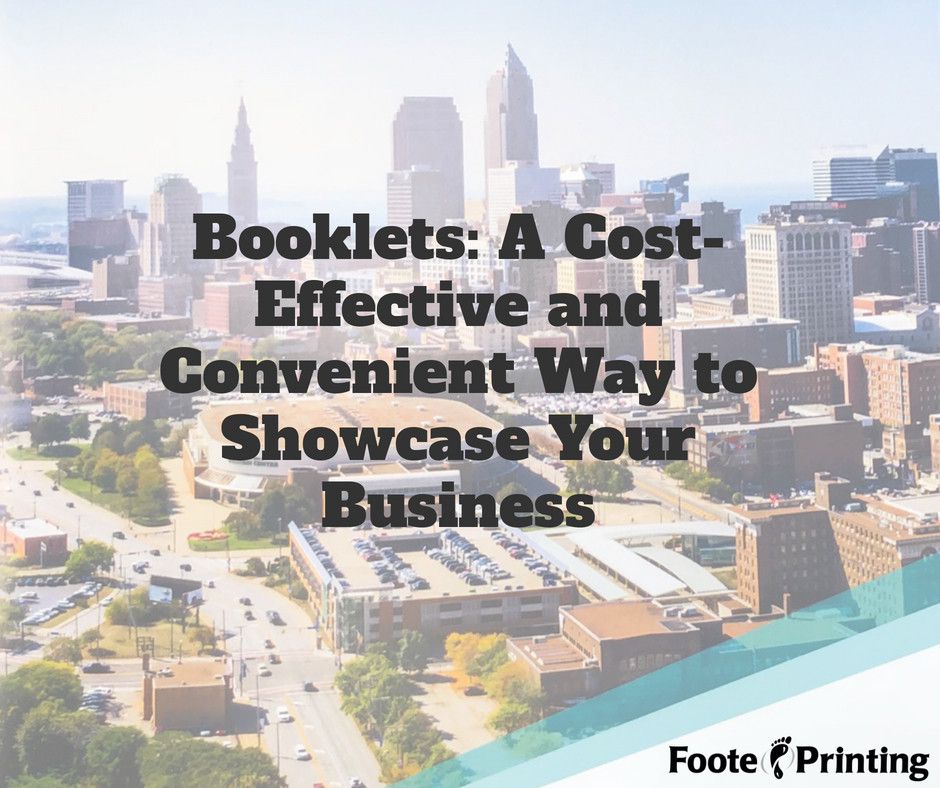 Booklets: A Cost Effective and Convenient Way to Showcase Your Business