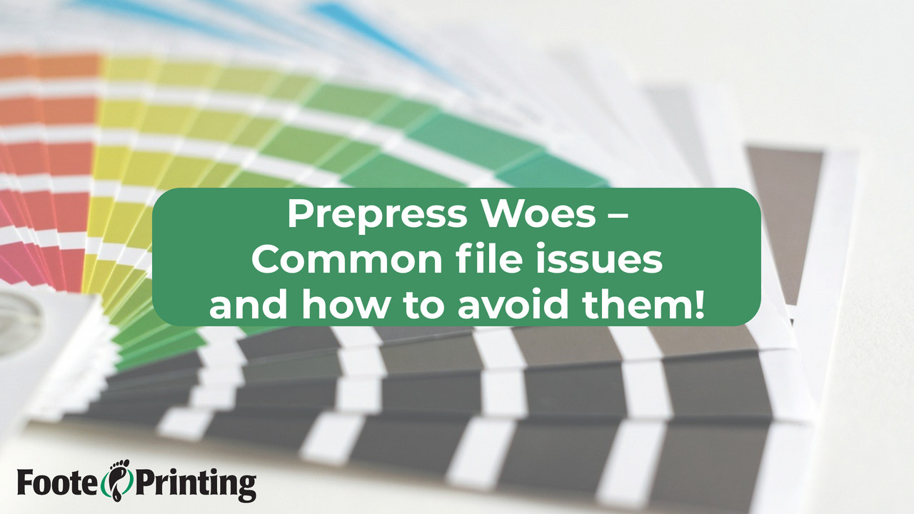 Common Print File Issues