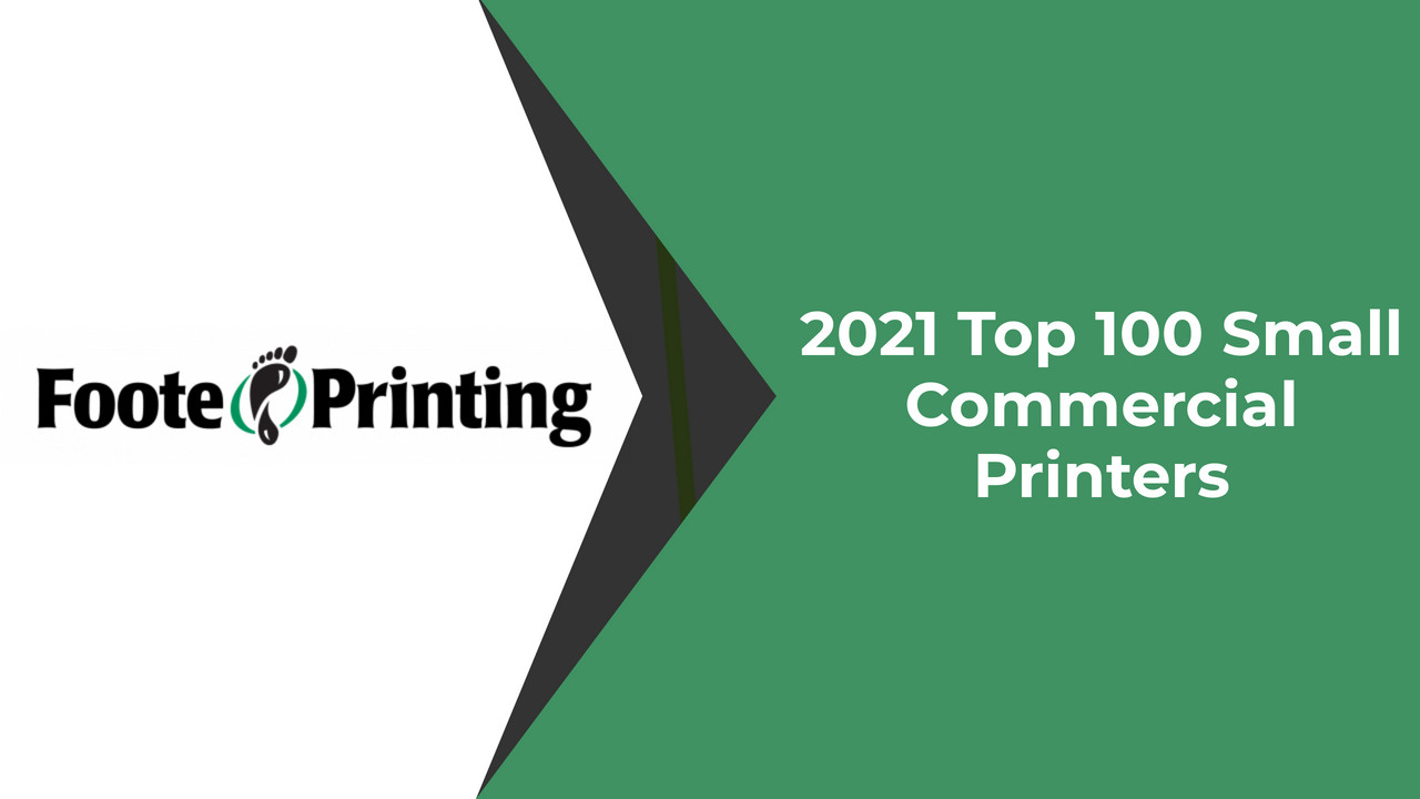 2021 Top 100 Small Commercial Printers
