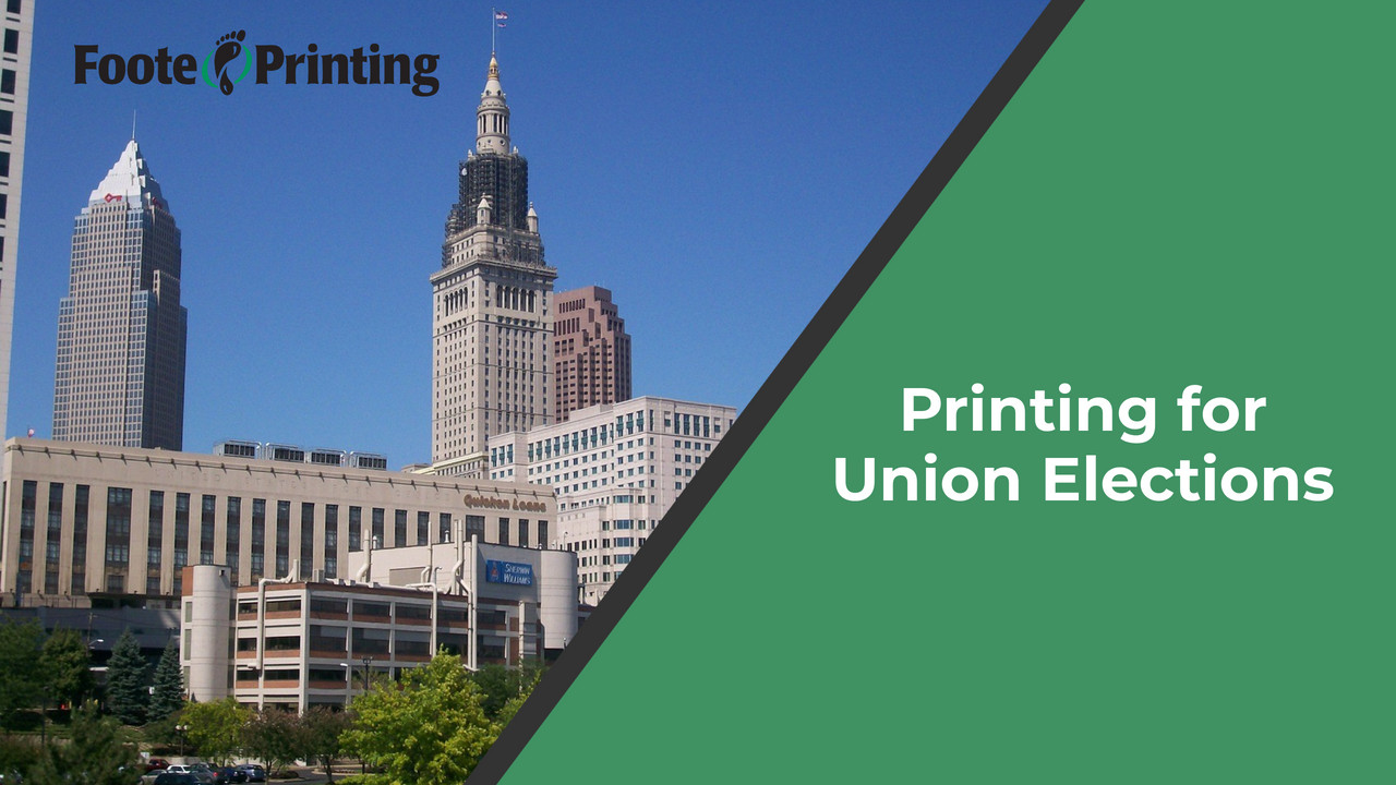 Printing for Union Elections in Cleveland, Ohio