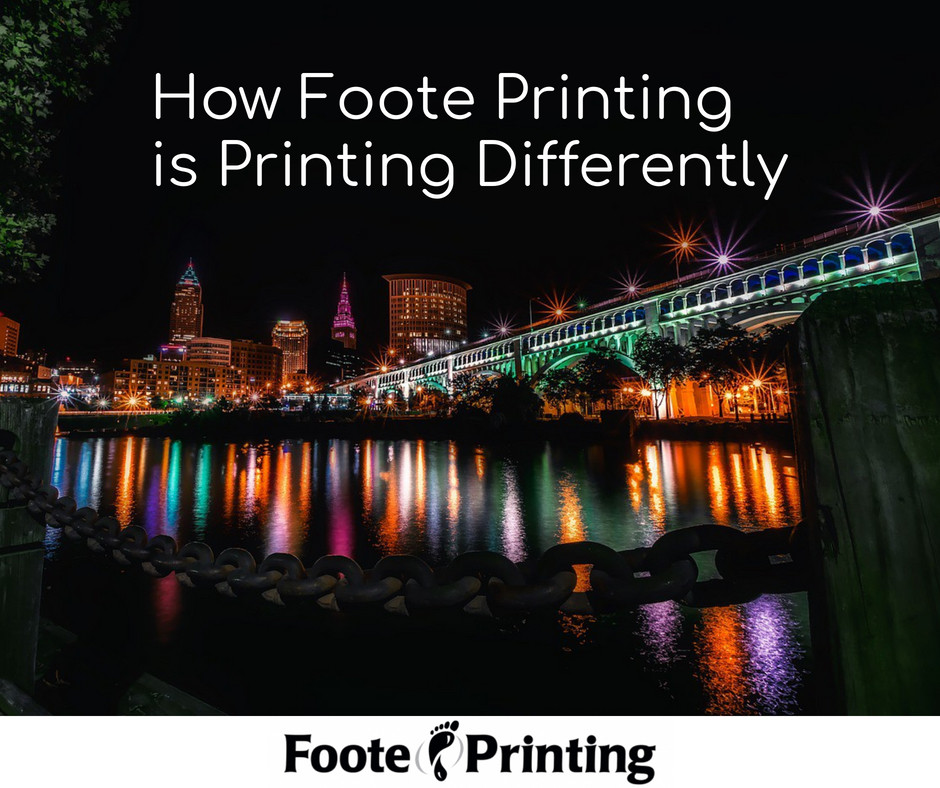 How Foote Printing is Printing Differently