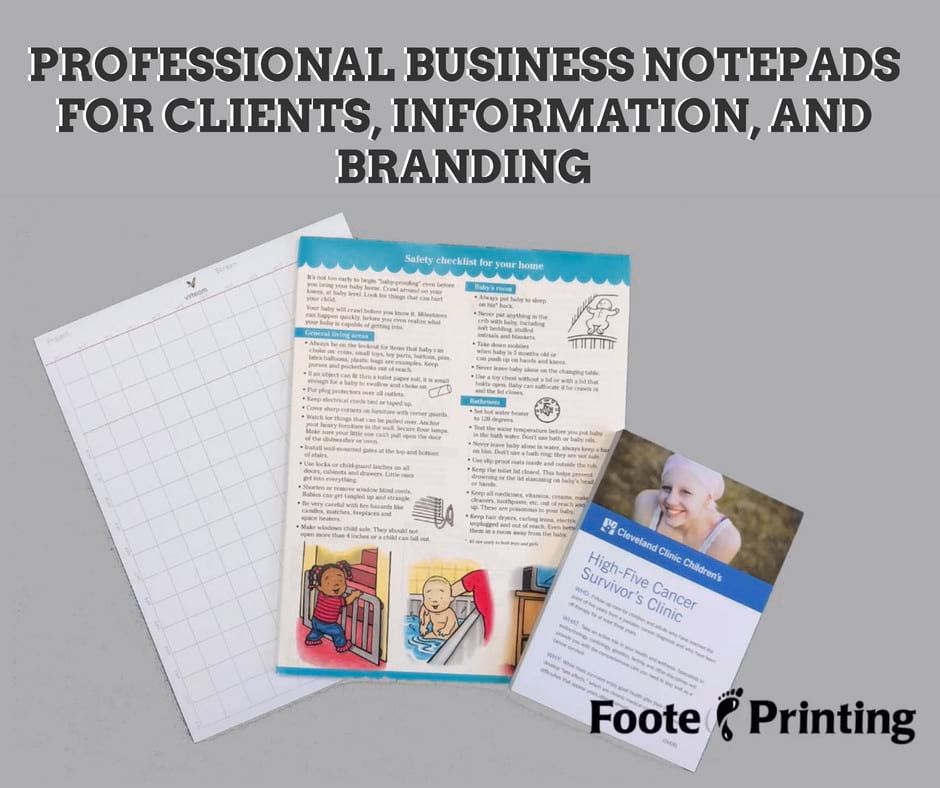 PROFESSIONAL BUSINESS NOTEPADS FOR CLIENTS, INFORMATION, AND BRANDING | Custom by Foote Printing of Cleveland