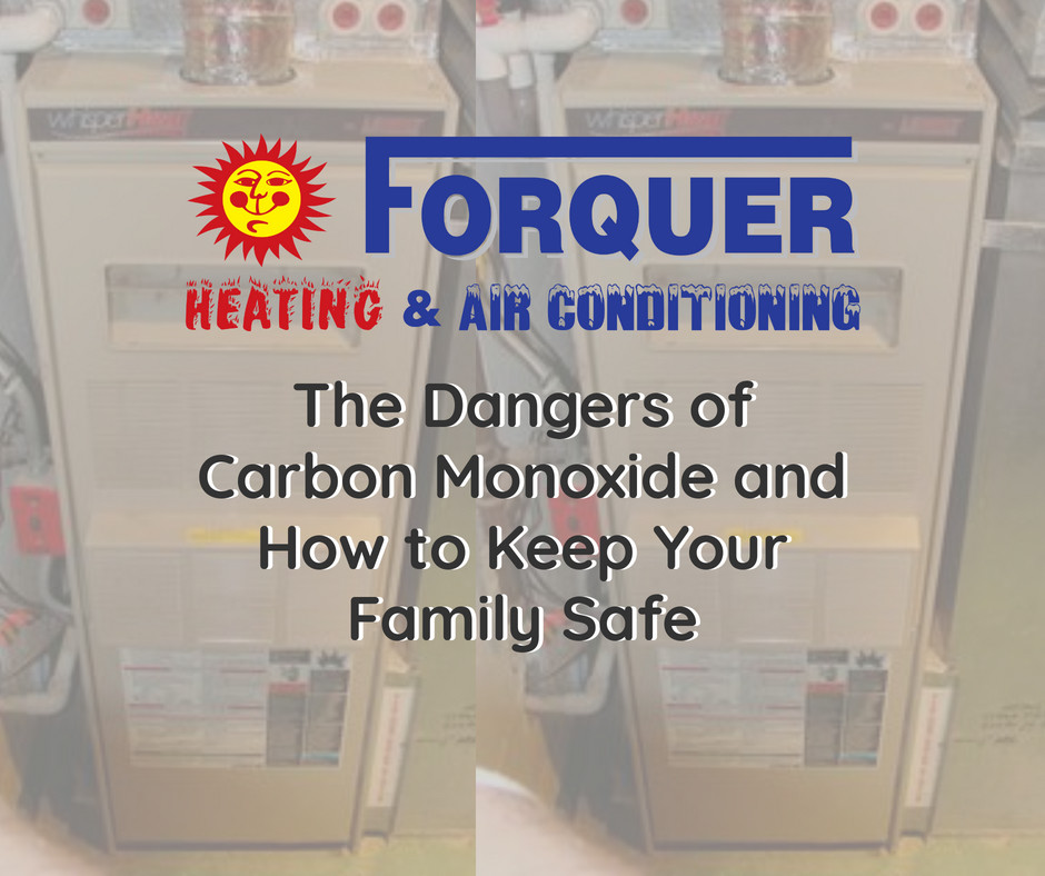 Forquer tells their customers how to keep their families safe from carbon monoxide poisoning