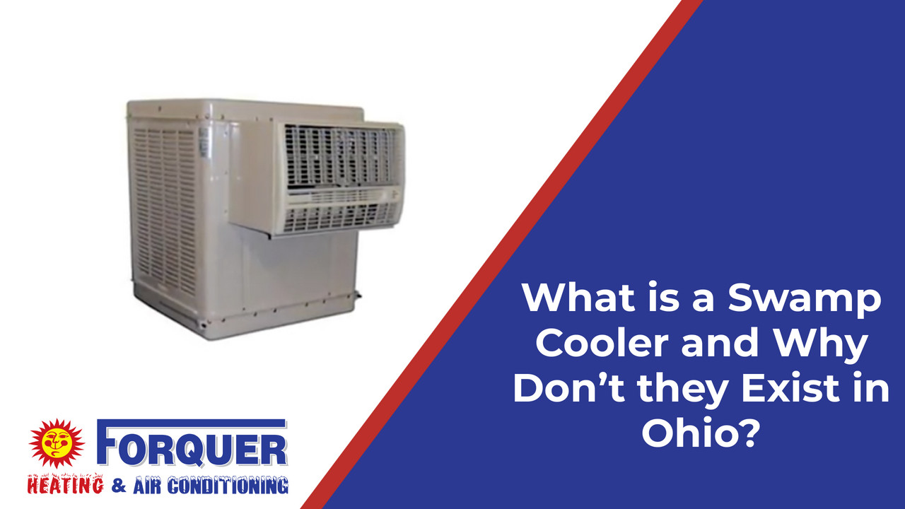 What is a Swamp Cooler and Why Dont they Exist in Ohio