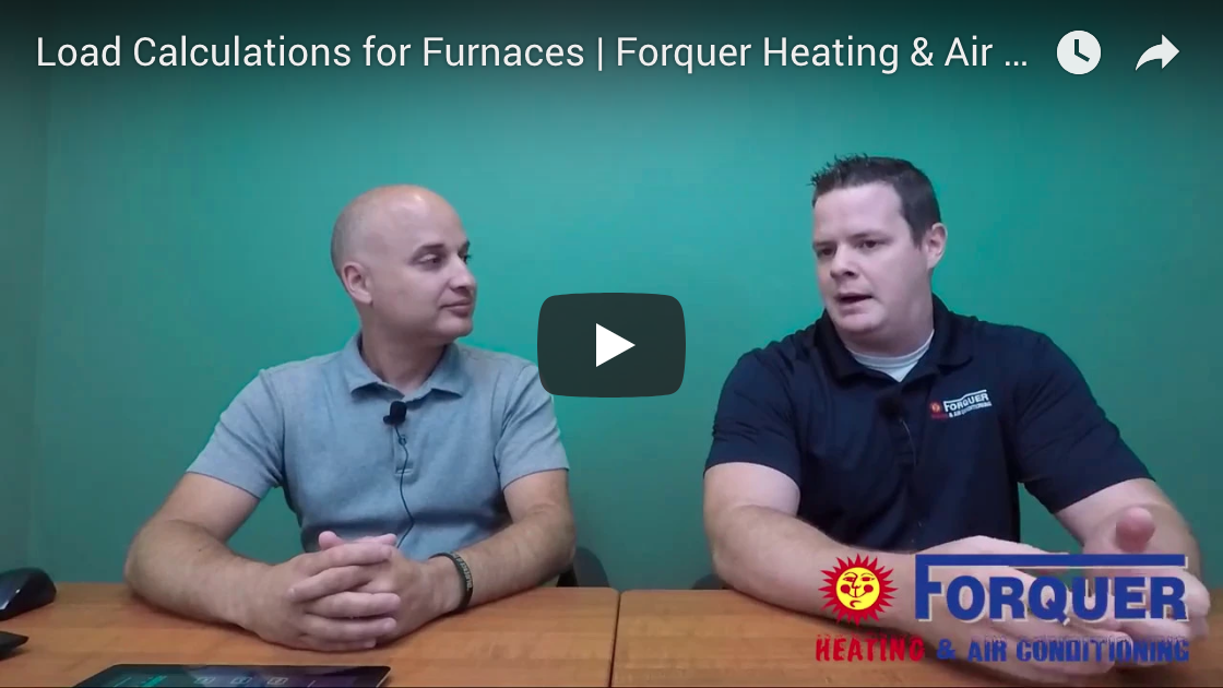 Load Calculations for Furnaces | Forquer Heating & Air