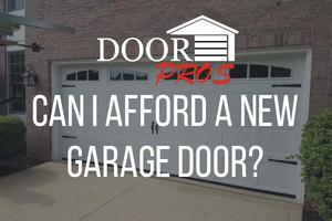 Can I Afford a New Garage Door?