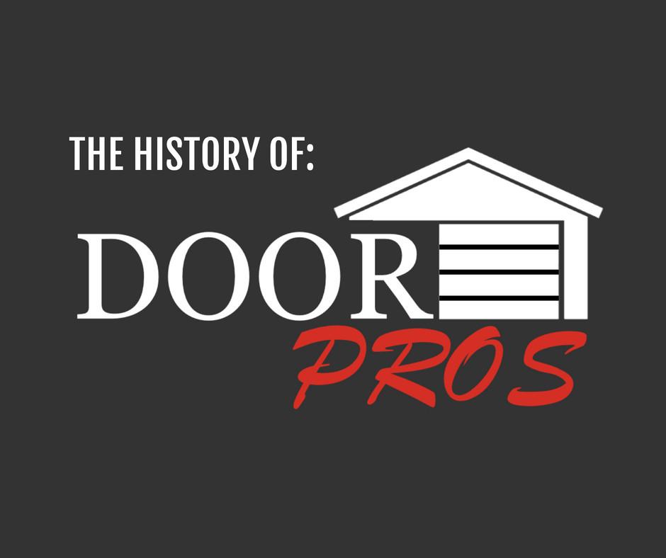 History of Garage Door Pro LLC