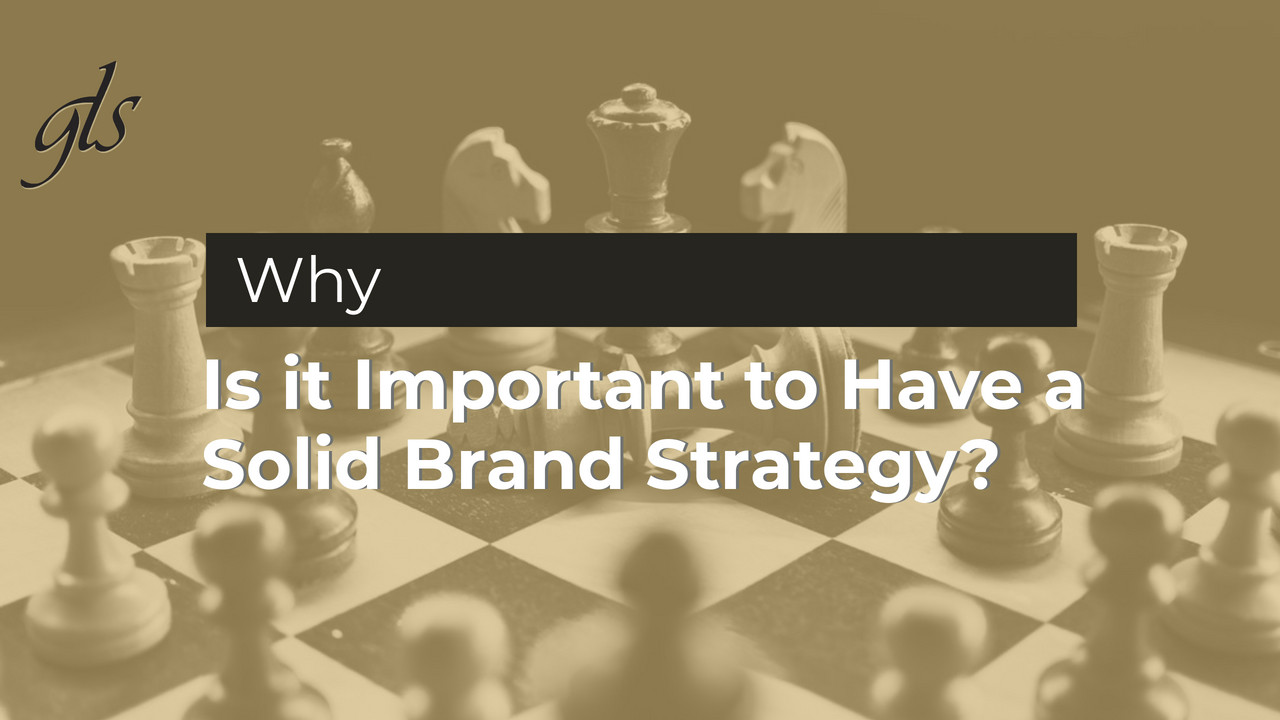 Is it Important to Have a Solid Brand Strategy? | GLS Group | brand recognition