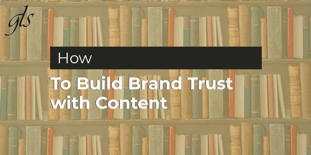 GLS Group in Cleveland helps you build brand trust with focused content.
