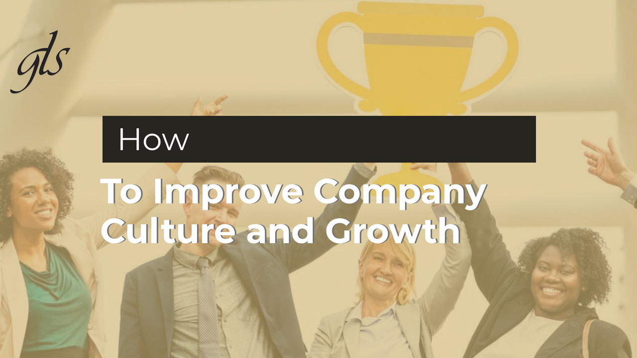How to Improve Company Culture and Growth Image