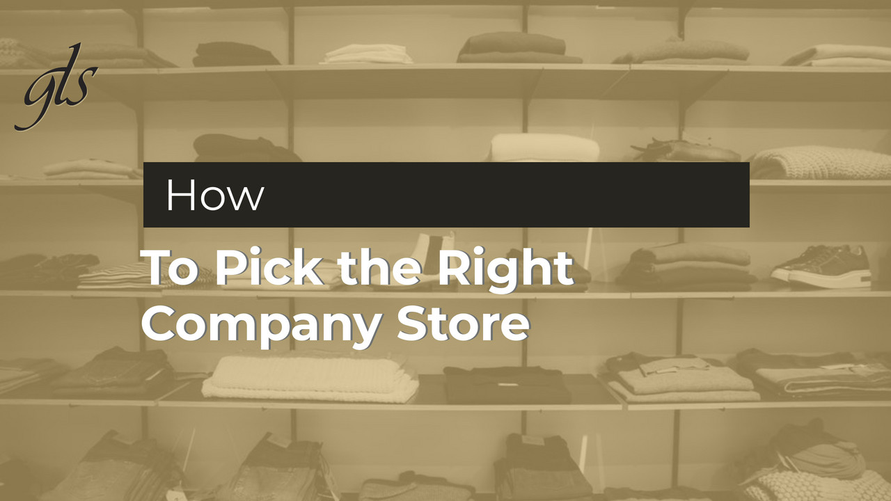 How to Pick the Right Company Store Image