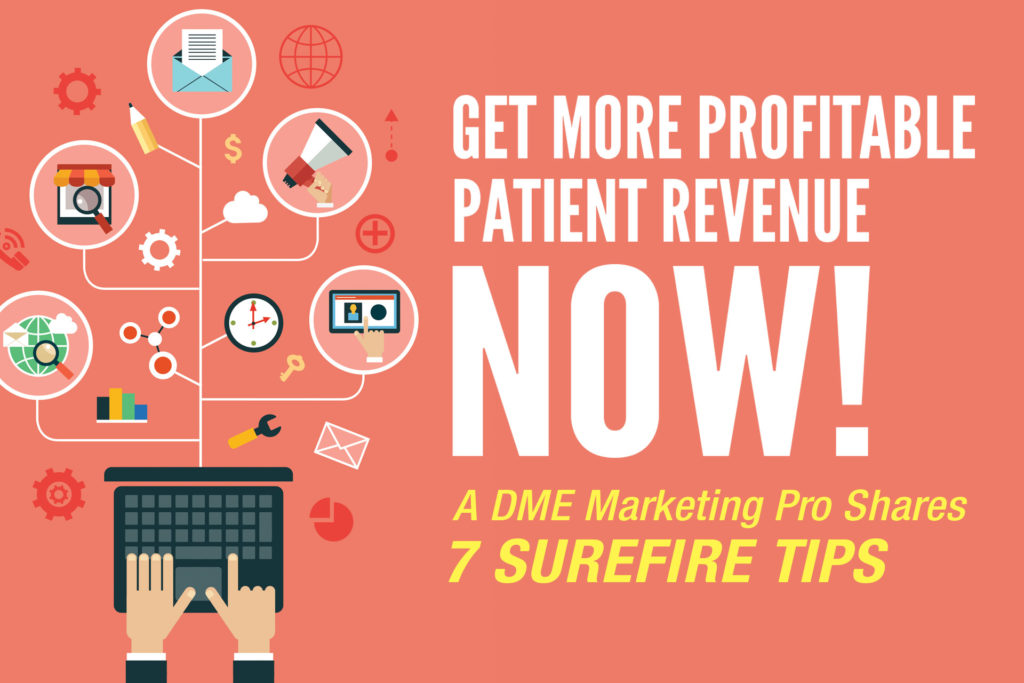 Get more profitable patient revenue NOW!