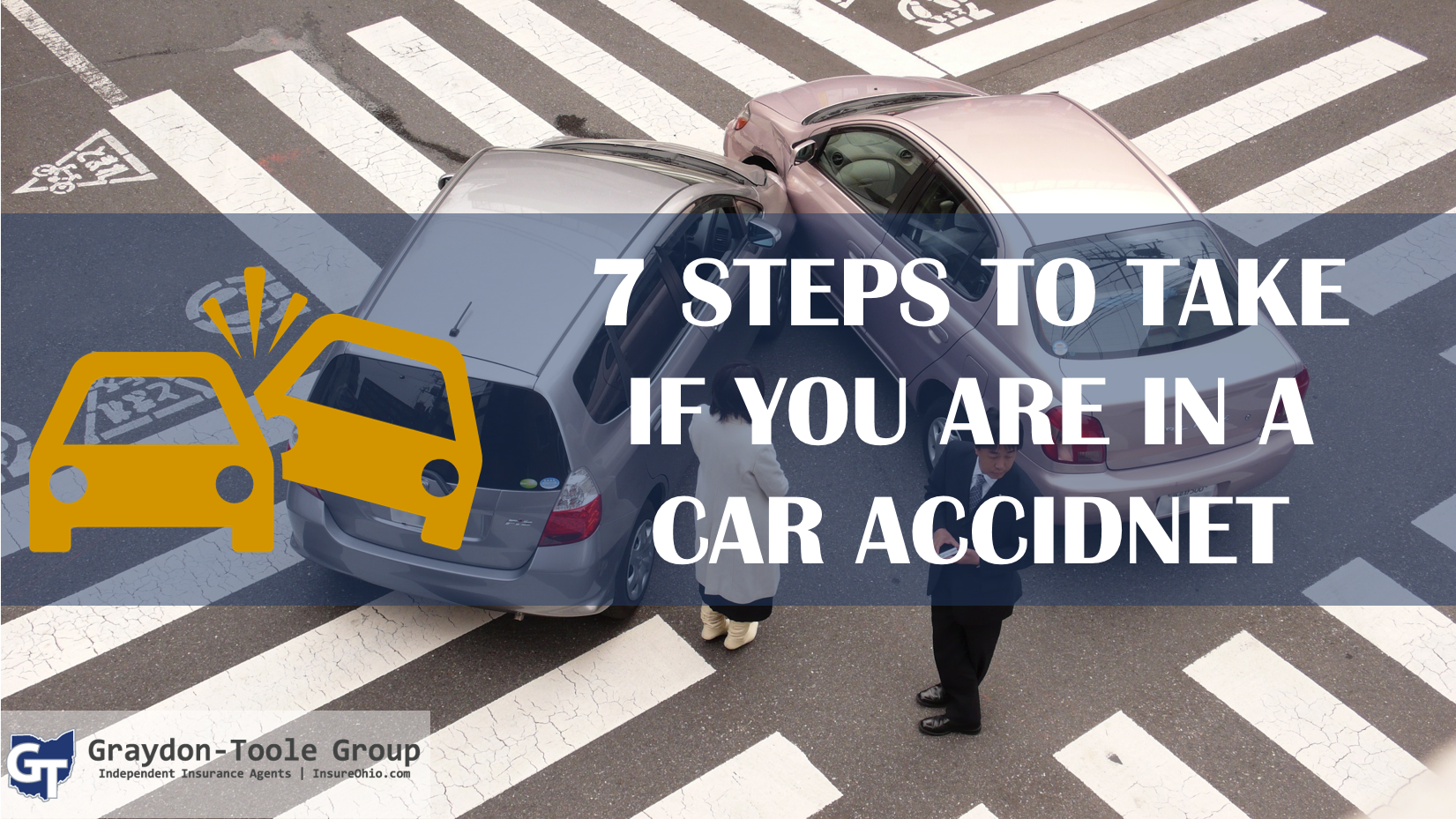 7 steps if you are in a car accident