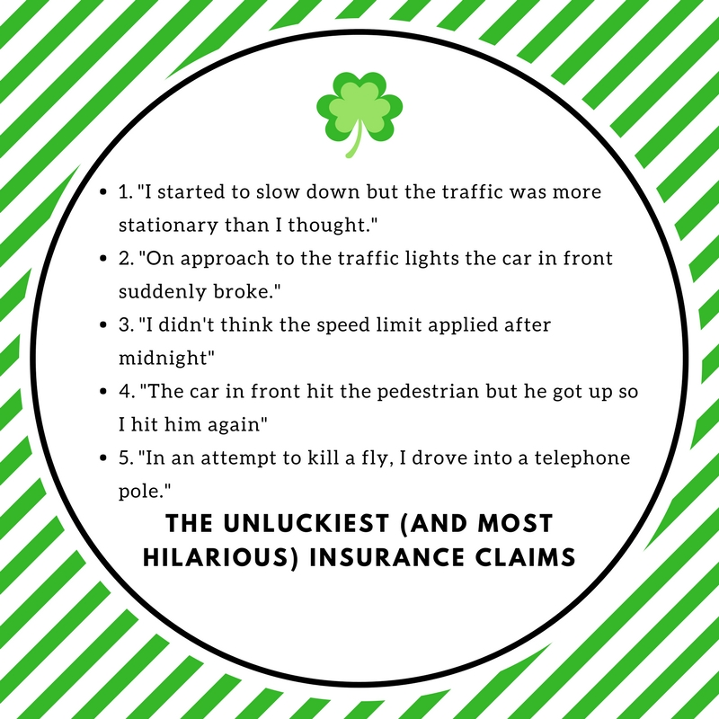 St Patricks Day and the Most Unlucky of Insurance Claims