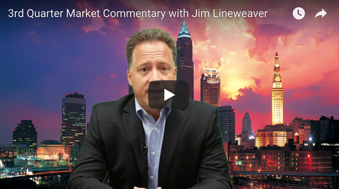 3rd Quarter Market Commentary with Jim Lineweaver