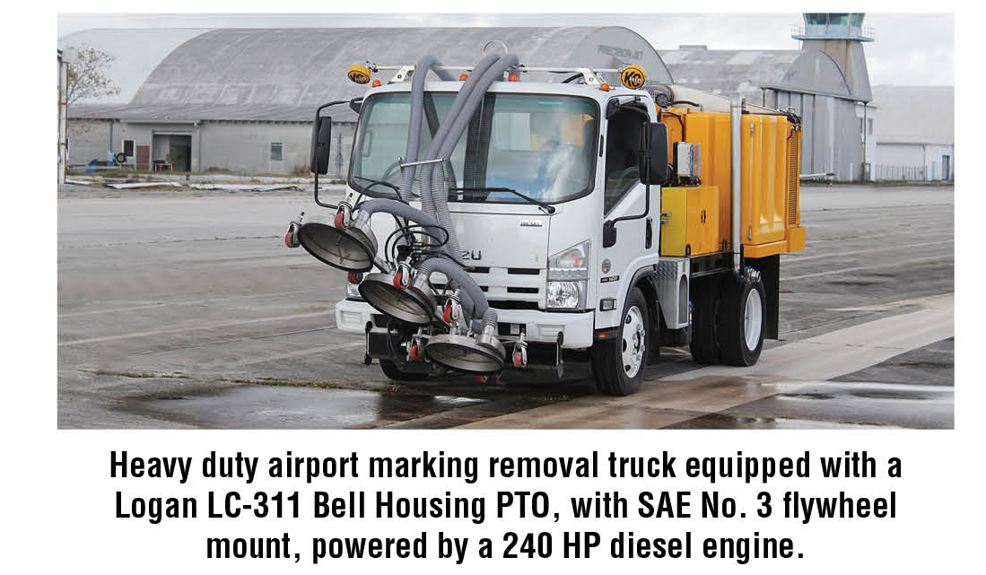 Heavy duty airport marking removal truck equipped with a Logan LC-311 Bell Housing PTO, with SAE No. 3 flywheel mount, powered by a 240 HP diesel engine.