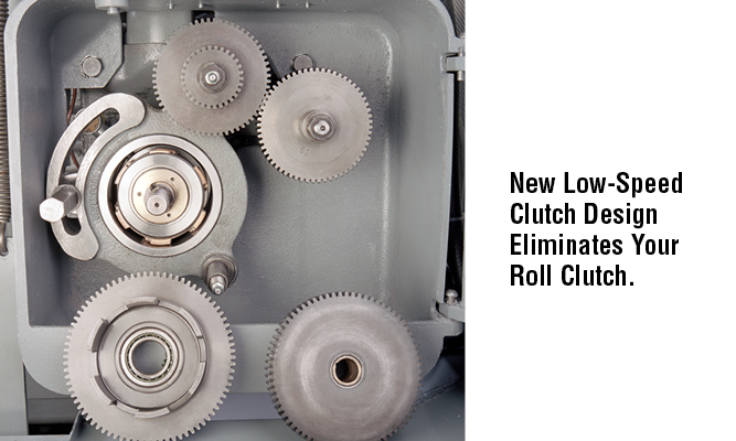 New Low-Speed Clutch Design Eliminates Your Roll Clutch.