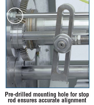 Pre-drilled mounting hole for stop rod ensures accurate alignment