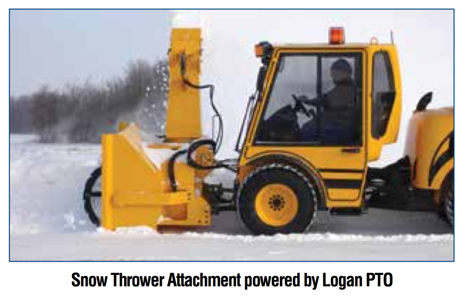 Snow Thrower Attachment powered byt Logan PTO
