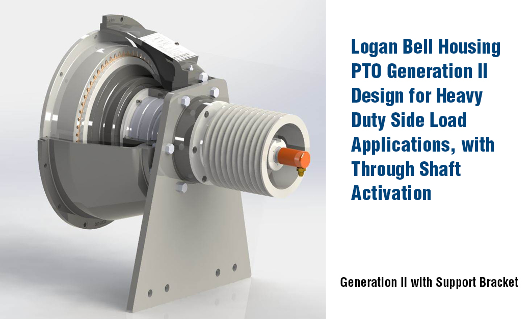 Logan Bell Housing PTO Generation II Design for Heavy Duty Side Load Applications, with Through Shaft Activation