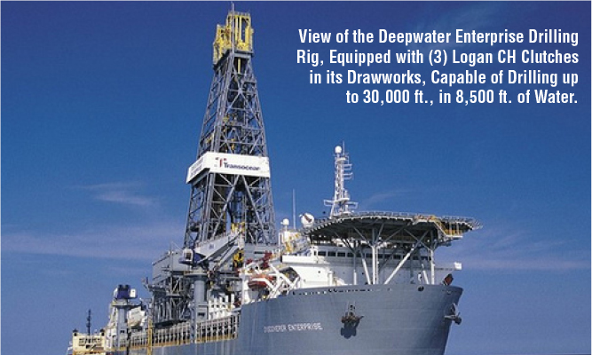 View of the Deepwater Enterprise Drilling Rig, Equipped with (3) Logan CH Clutches in its Drawworks, Capable of Drilling up to 30,000 ft., in 8,500 ft. of Water.