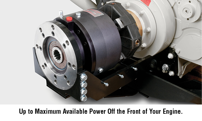 Up to Maximum Available Power Off the Front of Your Engine.