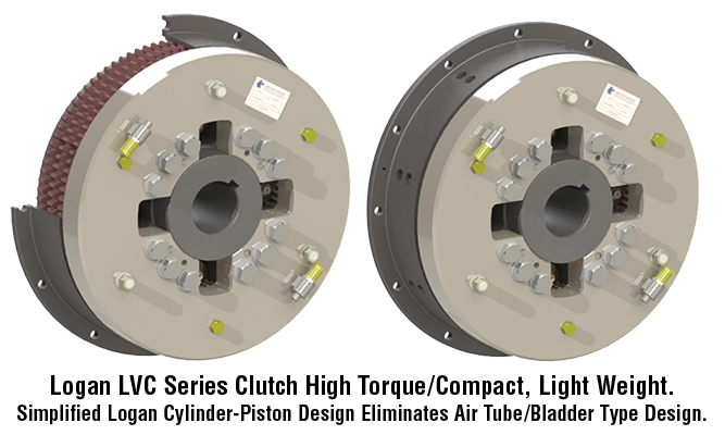 Logan LVC Series Clutch High Torque/Compact, Light Weight. Simplified Logan Cylinder-Piston Design Eliminates Air Tube/Bladder Type Design.