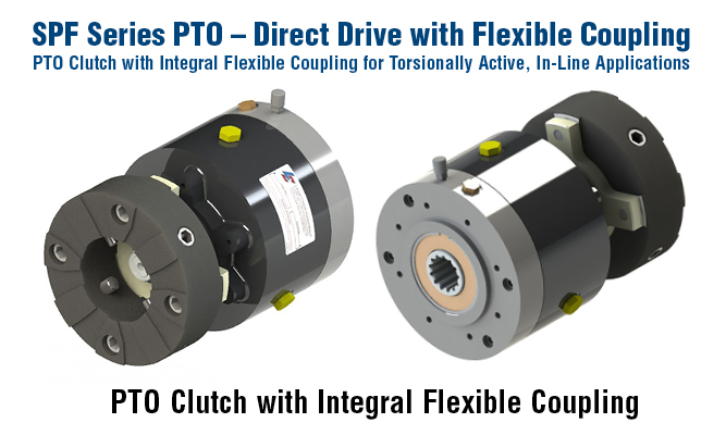 SPF Series PTO - Direct Drive with Flexible Coupling. PTO Clutch with Integral Flexible Coupling
