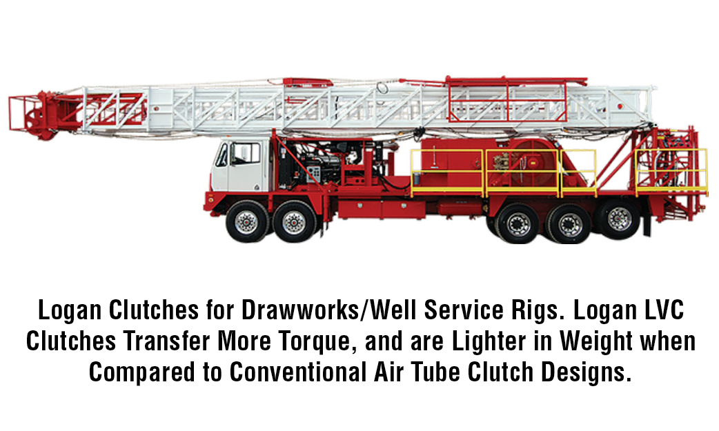 Logan Clutches for Drawworks/Well Service Rigs. Logan LVC Clutches Transfer More Torque, and are Lighter in Weight when Compared to Conventional Air Tube Clutch Designs.